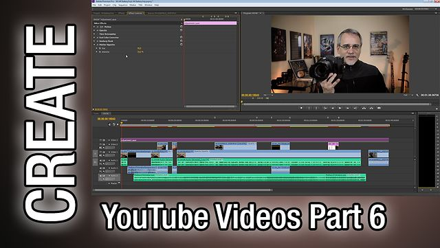 Create a YouTube Episode - Part Six - Editing - The Basic Filmmaker Ep 43