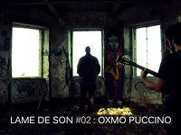 Oxmo Puccino - Le vide en soi | LAME DE SON