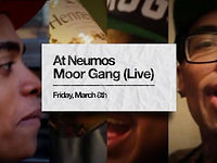 MOOR GANG @ NEUMOS ? 3.8.13