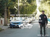 Russ Milligan Welcome to Vans Canada