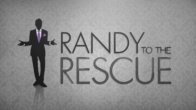TLC: Randy to the Rescue show open