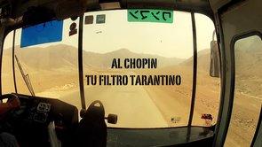 AL CHOPIN TU FILTRO TARANTINO