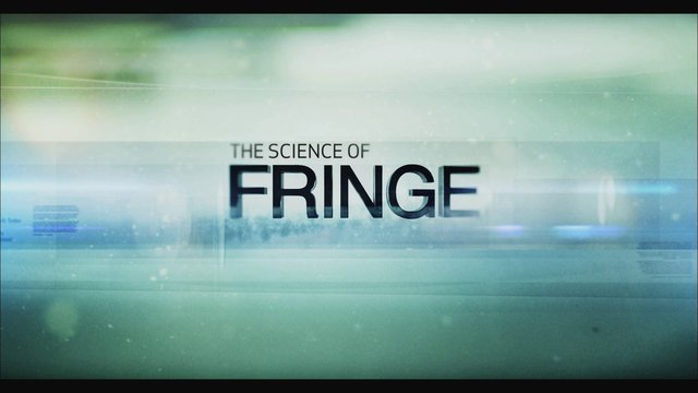 Science Channel: Fringe