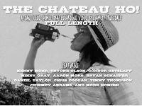 The Chateau Ho! Full Length
