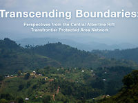 Transcending Boundaries: Perspectives from the Central Albertine Rift Transfrontier Protected Area Network - thumbnail