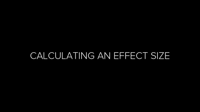 Calculating an effect size