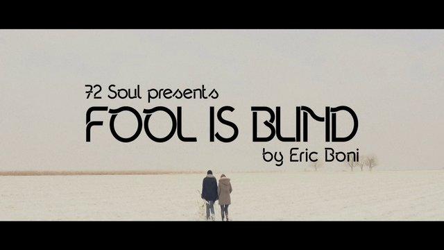 72Soul- Fool Is Blind
