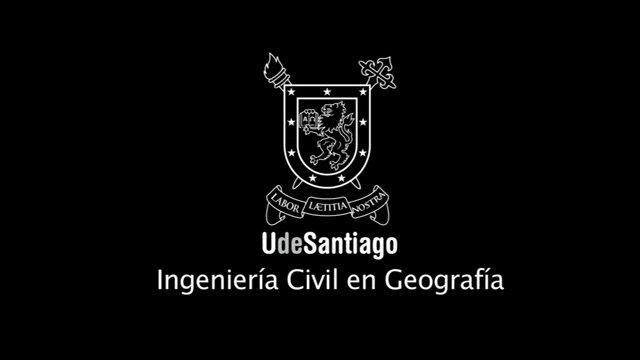 Ingeniería Civil en Geografía - UdeSantiago - Chile on Vimeo