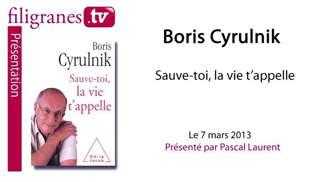 """Pascal Laurent présente Boris Cyrulnik, """"Sauve-toi, la vie t'appelle"""", Odile Jacob"""