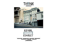 THINK SKATEBOARDS Welcomes - KEVIN COAKLEY