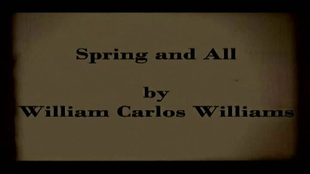 william williams spring and all essay William carlos williams (1883-1963) of spring and all (1923) his quest for a truly native form of poetry made him a restless experimenter selected poems - william ca by william carlos williams collected poems vol ii - wi.
