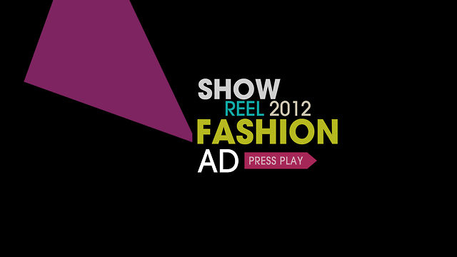ShowReel 2012 / Fashion Ad