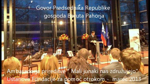 Govor Predsednika RS g. Boruta Pahorja na prireditvi ustanove Fundacije za pomoč otrokom