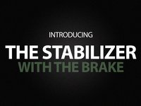 The Stabilizer, with The Brake