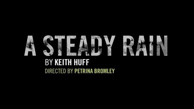 """""""A Steady Rain"""" (Promo Video)"""
