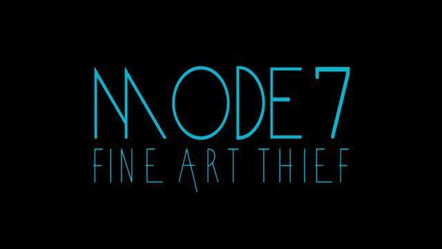 Mode7 - Fine Art Thief (Fan Video)