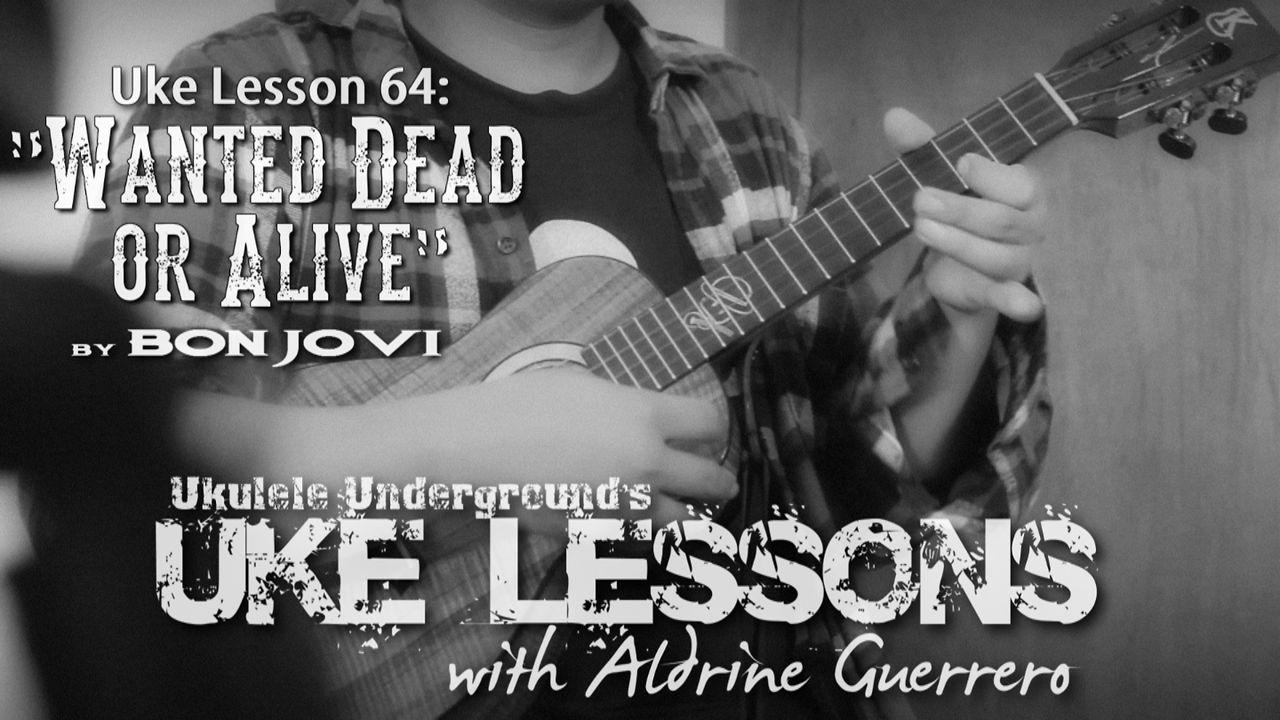 Uke Lesson 64 - Wanted Dead or Alive (Bon Jovi)