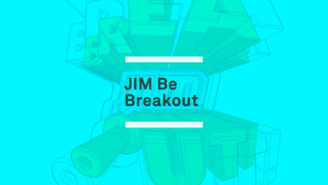 Jim Break Out!