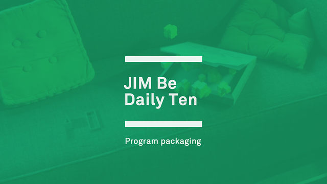 JIM - Daily Ten