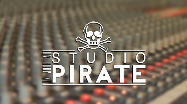 Un jour au Studio Pirate