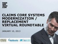Claims Core Systems Modernization Virtual Roundtable Webcast