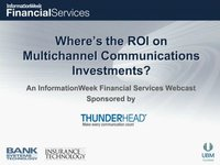 Where's the ROI on Multi-Channel Communications Investments?