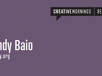 Portland/CreativeMornings - Andy Baio