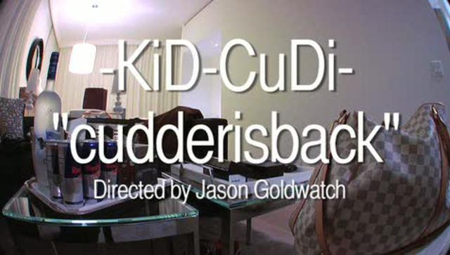 "KiD CuDi ""cudderisback"" Video"