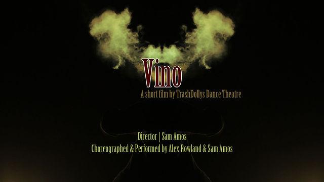 | VINO | by TrashDollys Dance Theatre