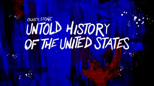 Oliver Stone Untold History of the United States