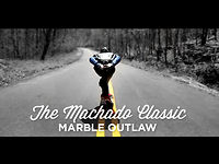 The Machado Classic: Marble Outlaw – Raw Run