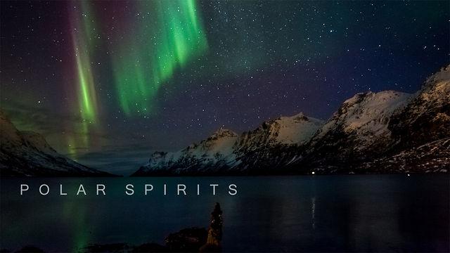 Короткометражный фильм POLAR SPIRITS