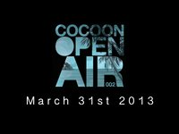 Cocoon Open Air 002 March 2013