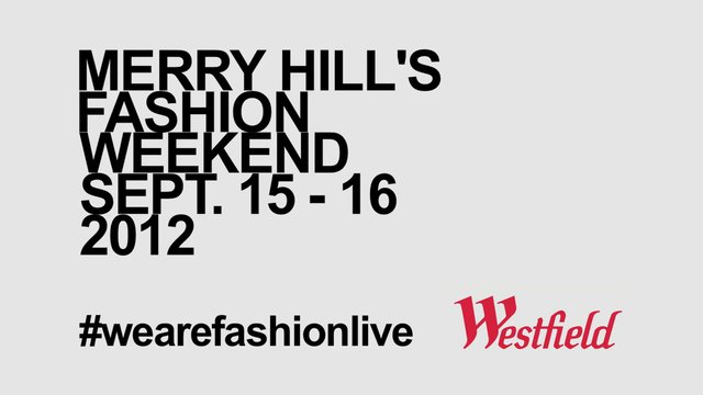 Merry Hill - We Are Fashion Live