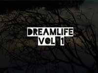 DREAM LIFE Vol 1