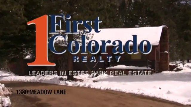 Real Estate in Estes – 1380 Meadow Lane, Estes Park, Colorado
