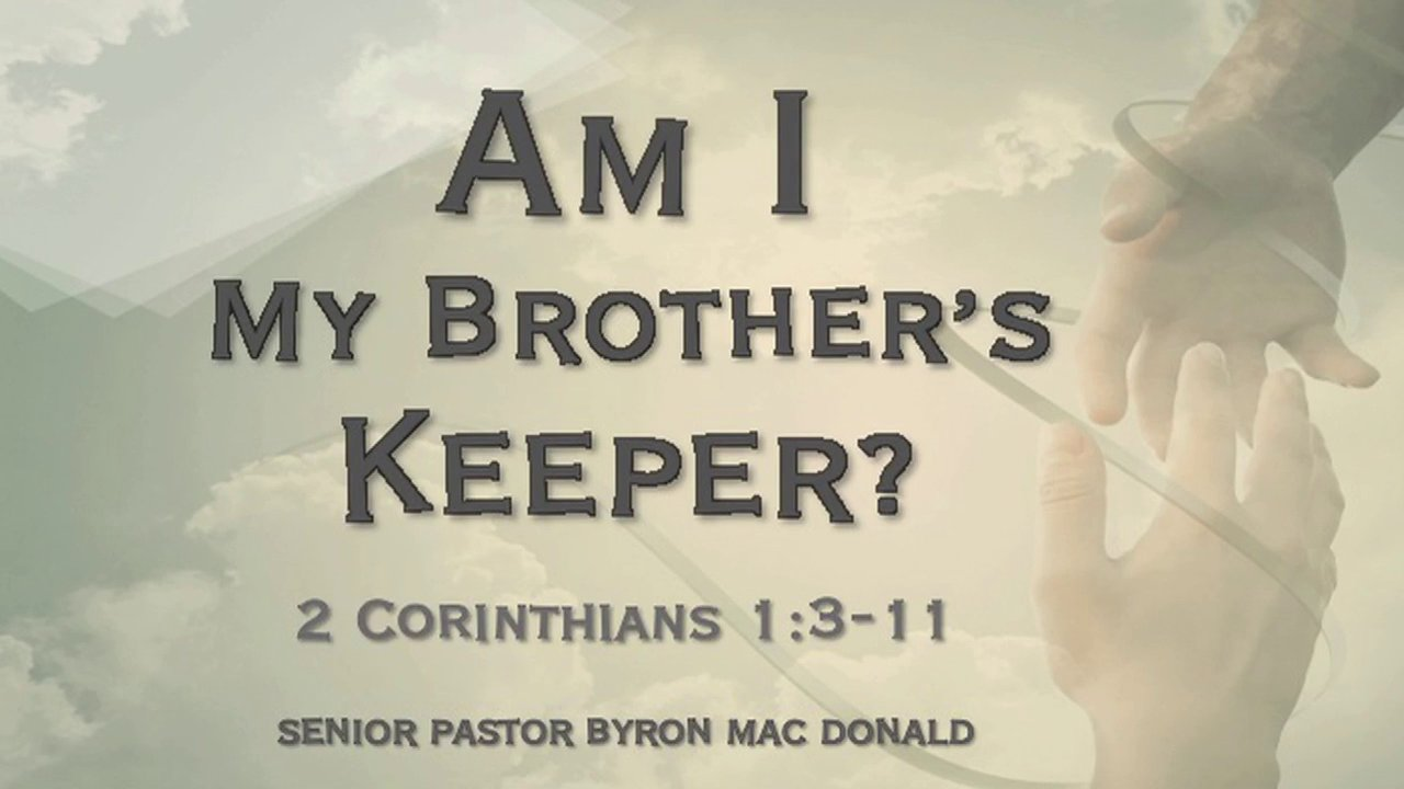 """am i my brothers keeper 9 then the lord said to cain, """"where is abel your brother"""" he said, """"i do not  know am i my brother's keeper"""" 10 and he said, """"what have you done."""