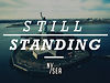 Still Standing | Coming Summer 2013