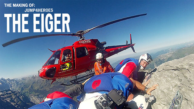 Flying The Eiger : The Making Of (Wingsuit BASE Jumping from Eiger North Face)