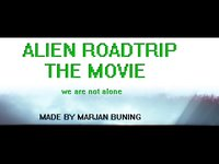 ALIEN ROADTRIP THE MOVIE LATEST VERSION MAY 2013 (07:48)