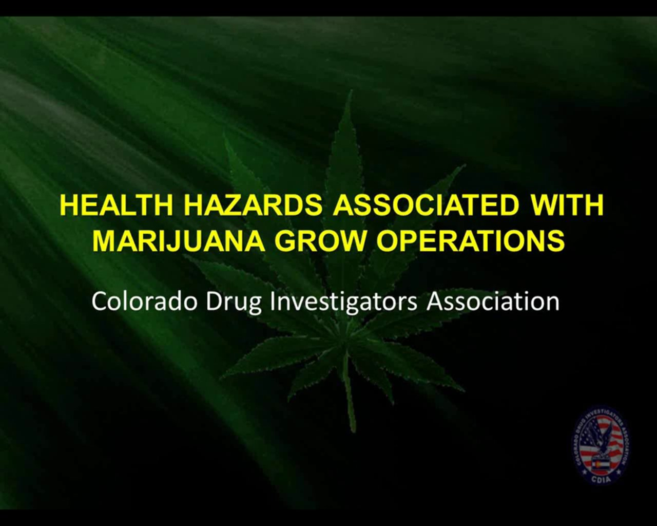 Health Risks Associated with Indoor Marijuana Grow Operations