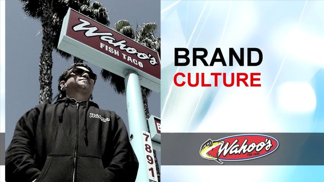 Wahoo's Brand Profile Part III - Brand Culture