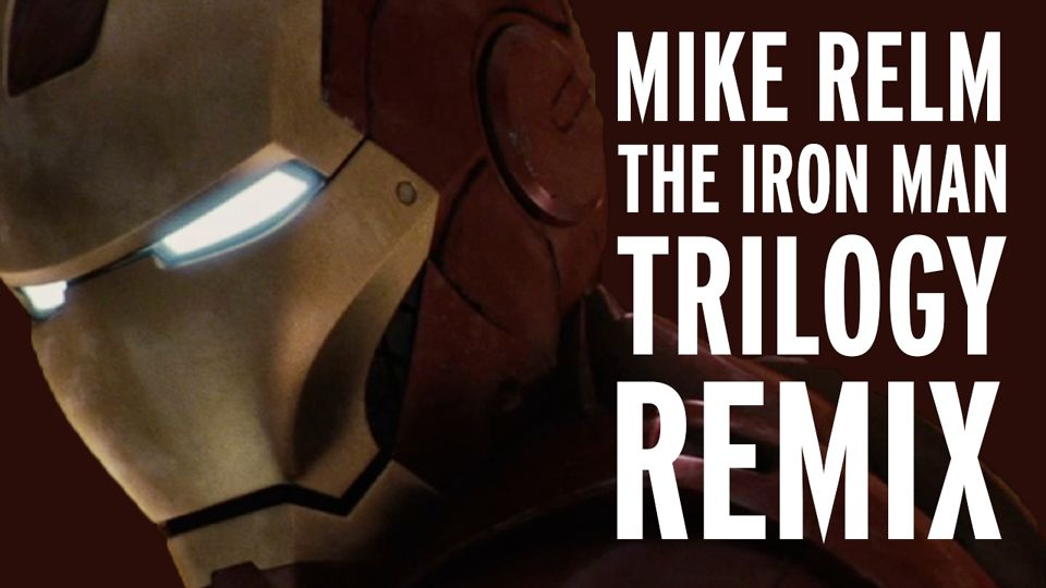 436318403 960 The Iron Man Trilogy Remix von Mike Relm