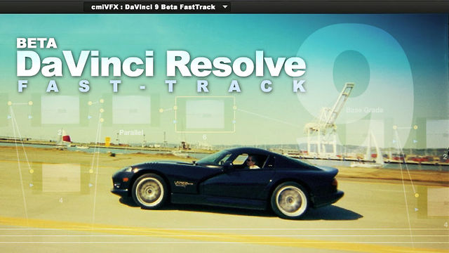 Davinci Resolve 9 Fasttrack - Tutorial - cmiVFX