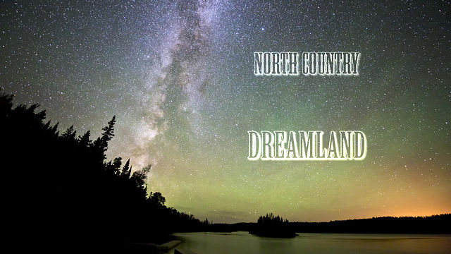 North Country Dreamland