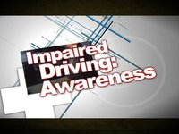 Impaired Driving: Awareness Promo
