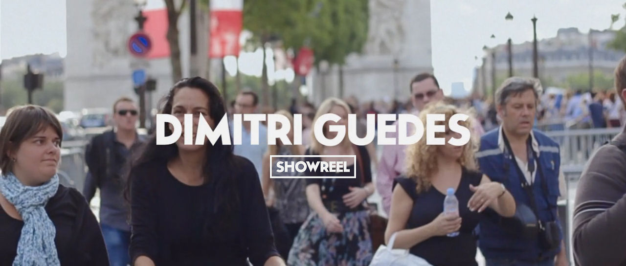 Showreel 2012 · DIMITRI GUEDES