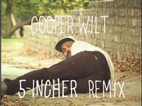 Cooper Wilt 5-Incher Remix