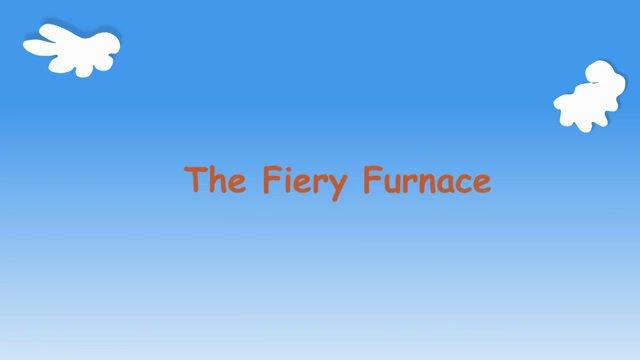 K-B-Q2-L07: The Fiery Furnace