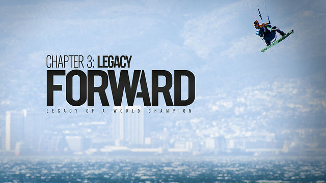 Kitesurfing News - FORWARD - Chapter 3 - Legacy